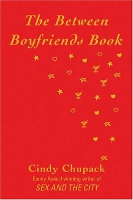 The Between Boyfriends Book,Cindy Chupack- 9780752856476