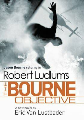 Robert Ludlum's The Bourne Objective (Bourne 8),Eric Van Lustbader, Robert Ludl