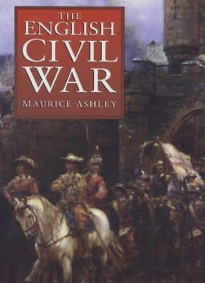The English Civil War: A Concise History,Maurice Ashley