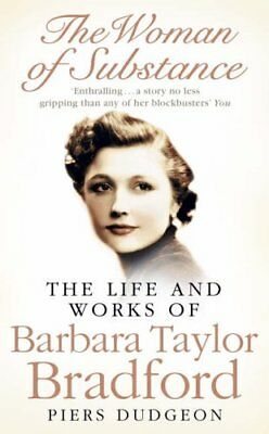 The Woman of Substance: The Life and Work of Barbara Taylor Br ,.9780007165698