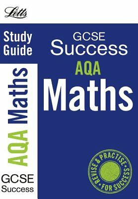 AQA Maths: Study Guide (Letts GCSE Success),Gillian Rich