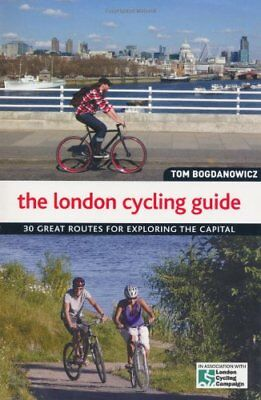 The London Cycling Guide,Tom Bogdanowicz