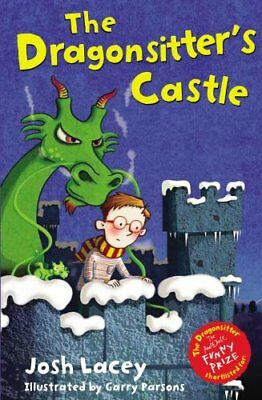 The Dragonsitter's Castle (The Dragonsitter series),Josh Lacey,Garry Parsons
