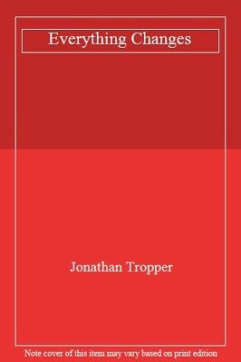 Everything Changes,Jonathan Tropper- 9781407219011