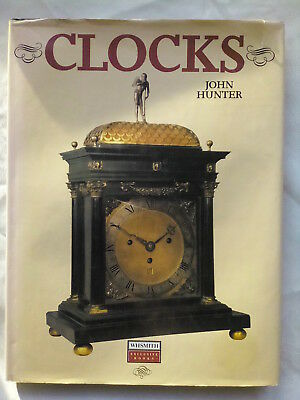 John Hunter.clocks.1St/1 1991 Col B/W Plates.lantern.long Cases.skeleton.watches