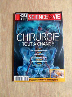 Revue  Science&vie  Hors-Serie  N° 282  Avril 2018  /  Chirurgie , Tout A Change