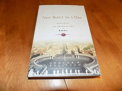 NOT BUILT IN A DAY Architecture of Rome Ancient Classical History Architect Book