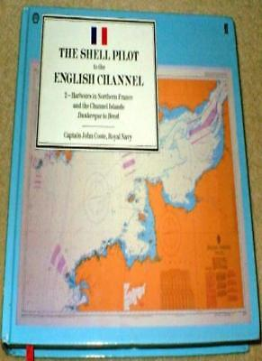 The Shell Pilot to the English Channel: v. 2,J.O. Coote, James Petter