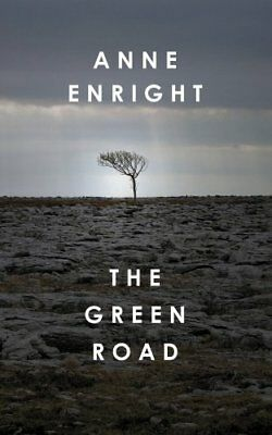 The Green Road,Anne Enright- 9780224089067