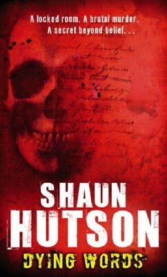 Dying Words,Shaun Hutson- 9781841494357