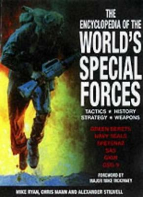 The Encyclopedia of the World's Special Forces,Mike Ryan, Chris Mann, Alexander