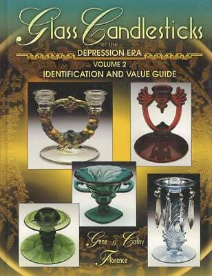 Glass Candlesticks of the Depression Era Vol. 2 by Cathy Florence and Gene...