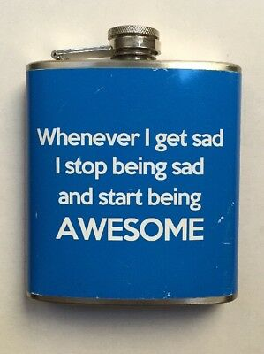 "Liquid Courage Flask~6 oz Stainless Steel ""START BEING AWESOME"""