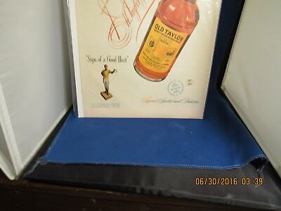 """Vintage Old Taylor Whiskey AD 100 Proof""""Sign Of A Good Host"""