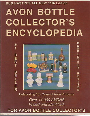 Avon Bottle Collector's Encyclopedia by Bud Hastin 1988 Paperback