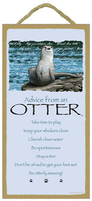 Fun ADVICE FROM AN OTTER wood INSPIRATIONAL SIGN wall NOVELTY PLAQUE Animal USA