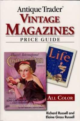 Antique Trader: Antique Trader Vintage Magazines Price Guide by Elaine Gross...