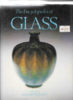 THE ENCYCLOPEDIA of GLASS by PHOEBE PHILLIPS