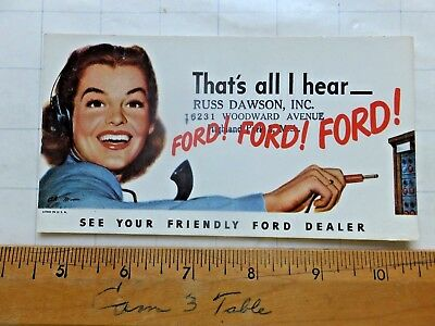 Ford! Ford! Ford! That's All I Hear. 1950's Ad Card. Blotter? Highland Park, MI
