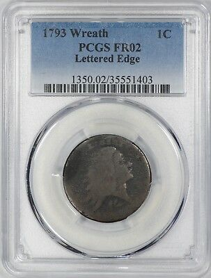 1793 Flowing Hair Wreath 1C Cent Pcgs Certified Fr02 Fair Lettered Edge (403)