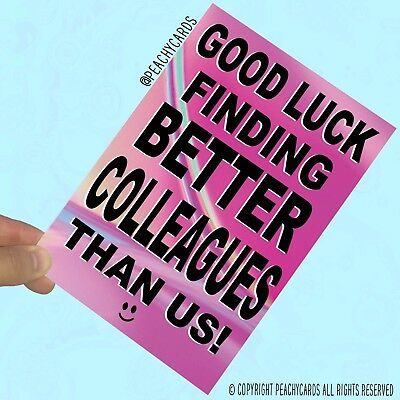 Funny New Job Card Coworker Leaving Good Luck Congrats Banter Office Jokes PC439