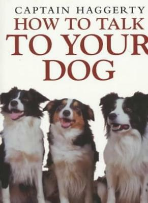 How to Talk to Your Dog,Captain Haggerty