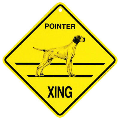 Pointer Xing Sign,  by