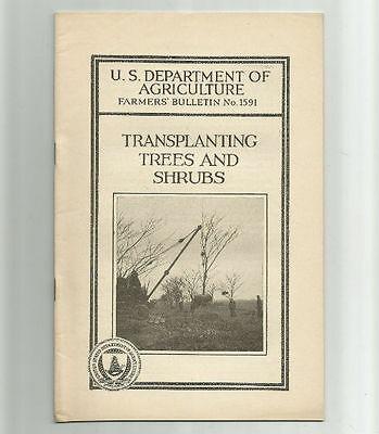 Transplanting Trees and Shrubs 1932 USDA Farmers Bulletin No. 1591 Agriculture