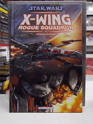 ➡ DELCOURT ☆ STAR WARS X-Wing Rogue Squadron T1 ☆ EO 2006 ☆ TBE ☰