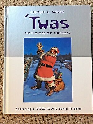 Twas The Night Before Christmas Coca Cola Santa Tribute Hardcover First Printing