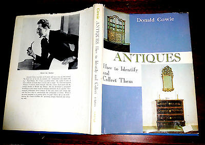 ANTIQUES How To Identify & Collect Antiques by Donald Cowie 1970 Reference Book
