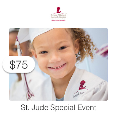 $75 Charitable Donation For: St. Jude Special Event
