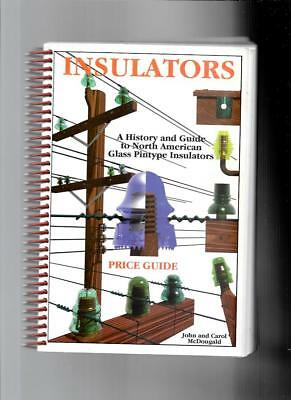 INSULATORS  HISTORY and PRICE GUIDE by JOHN and CAROL McDOUGALD