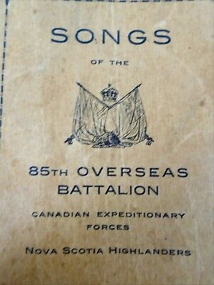 Songs 85th Overseas Batt CEF Canadian Expeditionary Forces NS Highlanders WW1