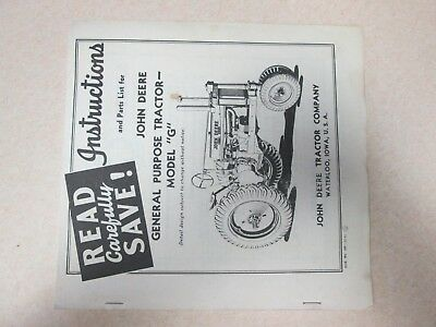 John Deere G Instructions and Part List Manual