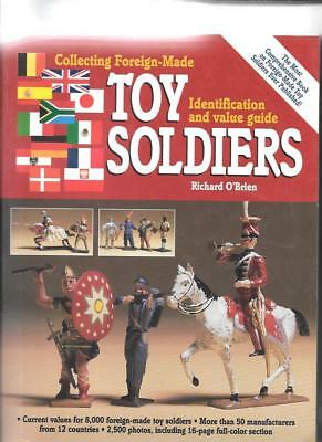 FOREIGN-MADE TOY SOLDIERS PRICE GUIDE by RICHARD O'BRIEN