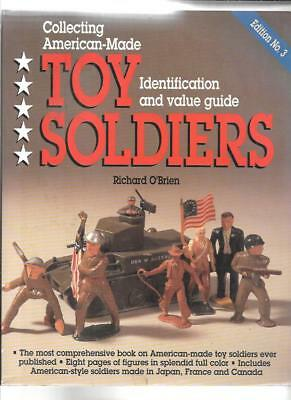 AMERICAN-MADE TOY SOLDIERS PRICE GUIDE by RICHARD O'BRIEN