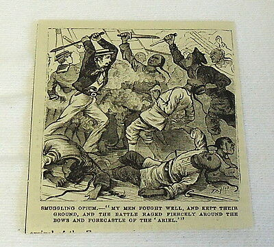 small 1882 magazine engraving ~ SMUGGLING OPIUM, Battle Rages