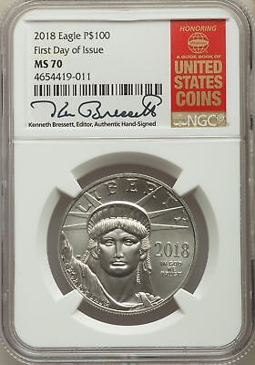 2018 One-Ounce Platinum Eagle Coin, First Day of Issue, Signed, NGC MS 70