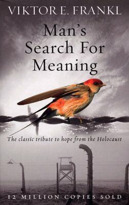 Man's Search For Meaning -  classic tribute to hope -  paperback send worldwide