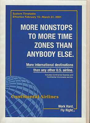 Continental Airlines system timetable 2/15/01 [308CO] Buy 2 Get 1 Free