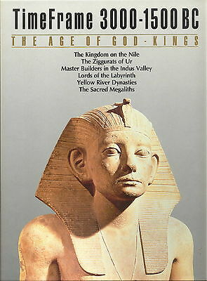 The Age of God Kings : 3000 - 1500 B. C. TimeFrame Series by Time-Life Books...