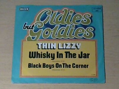 """7"""" THIN LIZZY * Whisky In The Jar / Black Boys On The Corner (ROCK)"""