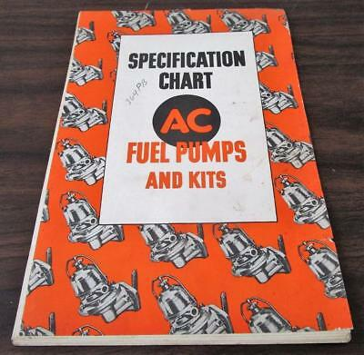 Vintage 1946 AC Fuel Pumps & Kits Specification Chart 67 Pg Catalog H