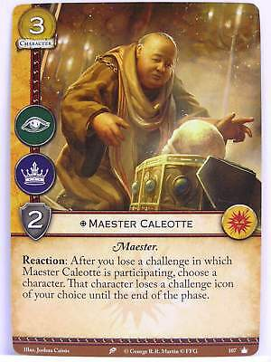1x #U107 Maester Caleotte Valyrian Draft Pack A Game of Thrones 2.0 LCG