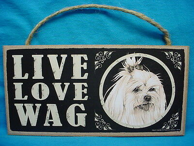 MALTESE dog LIVE LOVE WAG puppy SIGN wood wooden WALL hanging PLAQUE Primitive