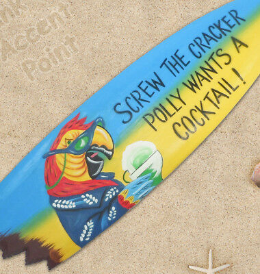 "40 Inch ""Polly Wants a Cocktail"" Surfboard Hand Crafted Wood Shark Bite Sign"