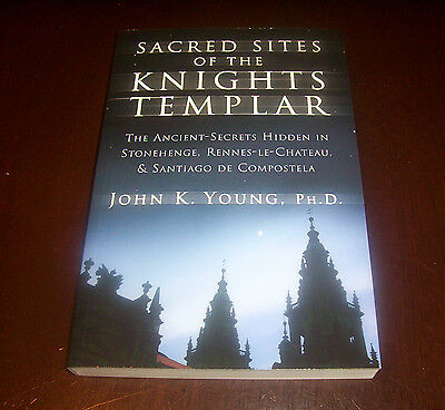 SACRED SITES OF THE KNIGHTS TEMPLAR Knight Templars Europe Ancient Site Book NEW