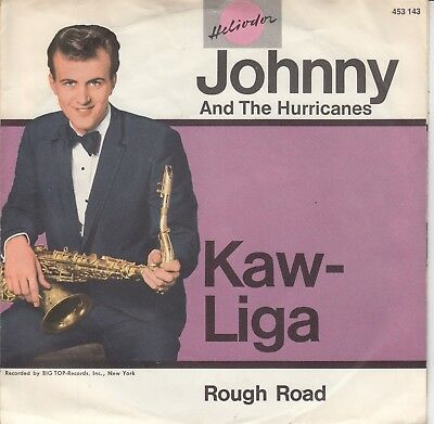 """7""""-  Johnny And The Hurricanes = Kaw - Liga / Rough Road...............1962"""