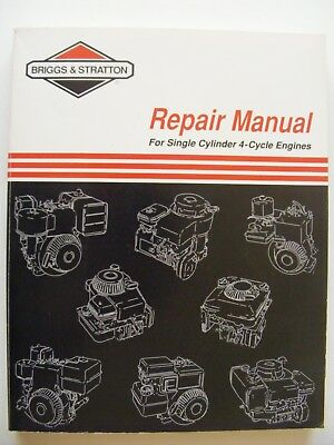 Briggs & Stratton Repair Manual book, For Single Cylinder 4-Cycle Engines